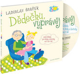 Dědečku, vyprávěj - Etiketa pro kluky a holčičky od tří let - CD