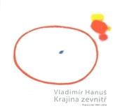 Vladimír Hanuš - Krajina zevnitř