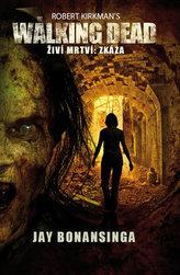 The Walking Dead -  Živí mrtví - Zkáza