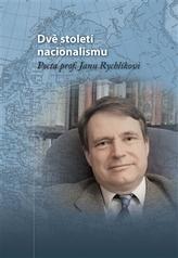 Dvě století nacionalismu