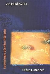 Zrození světa: kosmologie básníka Hésioda