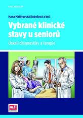 Vybrané klinické stavy u seniorů - Úskalí diagnostiky a terapie
