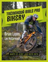 Tréninková bible pro bikery - Naučte se jezdit jako mistr světa