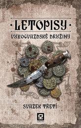 Letopisy Vukogvazdské družiny 3
