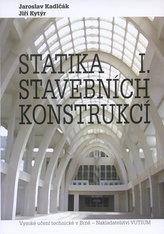 Statika stavebních konstrukcí I.