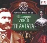 Nebojte se klasiky 15 - Giuseppe Verdi: Traviata - CD