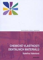 Chemické vlastnosti dentálních materiálů