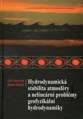 Hydrodynamická stabilita atmosféry a nelineární problémy geofyzikální hydrodynamiky