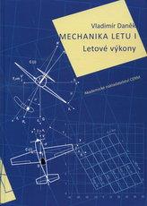 Mechanika letu I. Letové výkony
