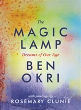 The Magic Lamp: Dreams of Our Age