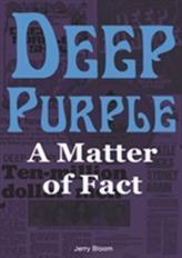 Deep Purple: A Matter of Fact