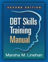 DBT (R) Skills Training Manual, Second Edition