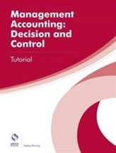 Management Accounting: Decision and Control Tutorial