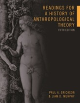 Readings for a History of Anthropological Theory, Fifth Edition