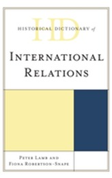 Historical Dictionary of International Relations