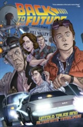 Back To The Future Untold Tales And Alternate Timelines