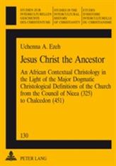 Jesus Christ the Ancestor