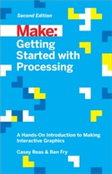 Getting Started with Processing, 2E