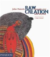 Raw Creation