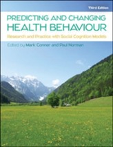 Predicting and Changing Health Behaviour: Research and Practice with Social Cognition Models