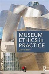 Museum Ethics in Practice
