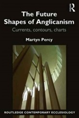 The Future Shapes of Anglicanism