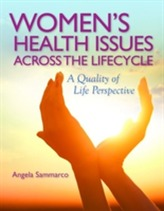 Women's Health Issues Across The Life Cycle