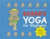 Babar's Yoga for Elephants (Small Edition)