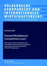 Toward Multilateral Competition Law?