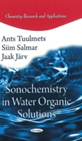 Sonochemistry in Water Organic Solutions