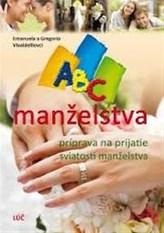 ABC manželstva, príprava na prijatie svi ...