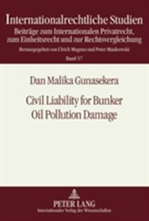 Civil Liability for Bunker Oil Pollution Damage