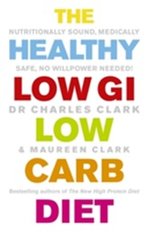 The Healthy Low GI Low Carb Diet