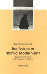 The Failure of Islamic Modernism?