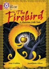 The Firebird: A Russian Folk Tale