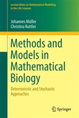 Methods and Models in Mathematical Biology