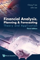 Financial Analysis, Planning And Forecasting: Theory And Application (Third Edition)