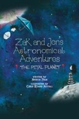 Zak and Jen's Astronomical Adventures: The Petal Planet