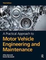 A Practical Approach to Motor Vehicle Engineering and Maintenance, 3rd ed