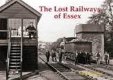 The Lost Railways of Essex