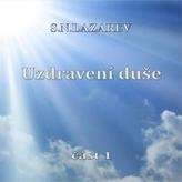 Uzdravení duše. Část 1 - CD