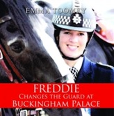 Freddie Changes the Guard at Buckingham Palace