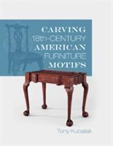 Carving 18th-Century American Furniture Motifs