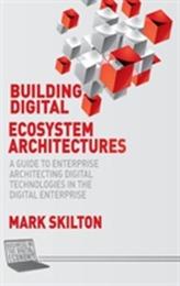 Building Digital Ecosystem Architectures