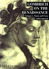 Gombrich on the Renaissance Volume I
