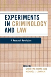 Experiments in Criminology and Law