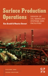 Surface Production Operations, Volume 1