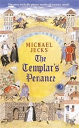 The Templar's Penance (Knights Templar Mysteries 15)