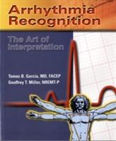 Arrhythmia Recognition: The Art Of Interpretation