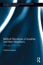 Biblical Narratives of Israelites and their Neighbors